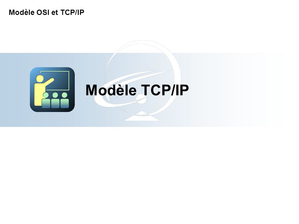 Modèle TCP/IP Modèle OSI et TCP/IP 2-Apr-17 [Title of the course]